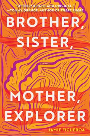 Orangy background. it's a lot of lines in purple making out two faces looking up. everything else is filled with orange and yellow colors. the title Brother, Sister, Mother, Explorer is written in both the top and bottom.