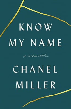 dark green cover with title Know My Name in white and gold streaks across the page that look like cracks.