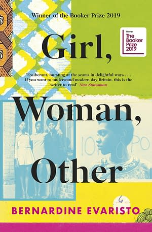 cover with the words Girl Woman Other in black on a collage of photographs of black women and abstract patterns in blu, yellow and green.